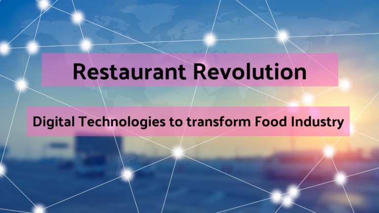 Restaurant Revolution - Technologies to Transform the Food Industry